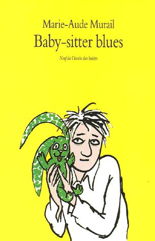 Baby-sitter blues de Marie-Aude  Murail