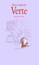 Verte - Marie Desplechin