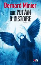 lisez le premier chapitre de Une putain d'histoire (parution le 2015-04-23)