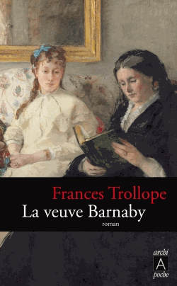 La veuve Barnaby de Frances Eleonore  Trollope