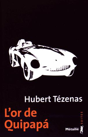 L'or de Quipapá de Hubert Tézenas