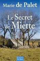 lisez le premier chapitre de Le secret de Miette (parution le 2015-05-22)