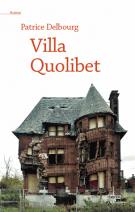 lisez le premier chapitre de Villa Quolibet (parution le 2015-03-12)