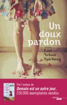 lisez le premier chapitre de Un doux pardon  (parution le 2015-05-07)