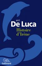 Histoire d'Irène - Erri de Luca