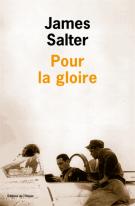 Pour la gloire - James Salter