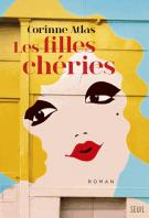 lisez le premier chapitre de Les filles chéries (parution le 2015-05-07)