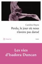 lisez le premier chapitre de Perdu, le jour où nous n'avons pas dansé (parution le 2015-05-07)