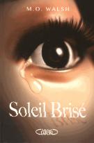 lisez le premier chapitre de Soleil brisé (parution le 2015-05-28)