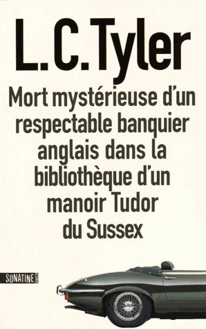 Mort mystérieuse d'un respectable banquier anglais dans la bibliothèque d'un manoir Tudor du Sussex de L.C. Tyler