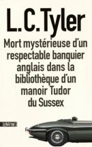 lisez le premier chapitre de Mort mystérieuse d'un respectable banquier anglais dans la bibliothèque d'un manoir Tudor du Sussex (parution le 2015-06-11)