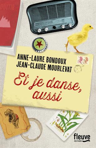 Et je danse, aussi de Anne-Laure Bondoux