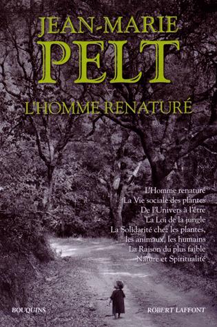 L'homme renaturé  de Jean-Marie Pelt
