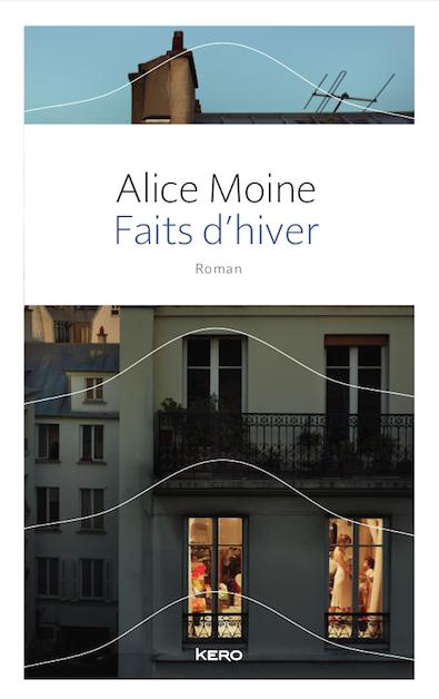 Faits d'hiver de Alice Moine