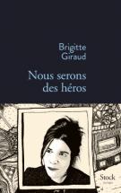 lisez le premier chapitre de Nous serons des héros (parution le 2015-08-19)