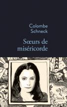 lisez le premier chapitre de Sœurs de miséricorde (parution le 2015-08-19)