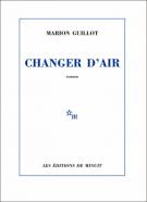 Changer d'air - Marion Guillot