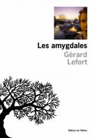 Les amygdales - Gérard Lefort
