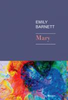 Mary - Emily Barnett