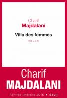 Villa des femmes - Charif Majdalani