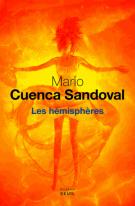 Les hémisphères - Mario Cuenca Sandoval