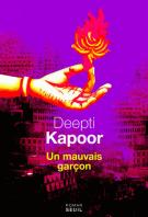 Un mauvais garçon - Deepti Kapoor