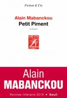 Petit Piment - Alain Mabanckou
