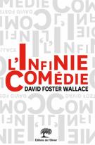 L'infinie comédie - David  Foster Wallace