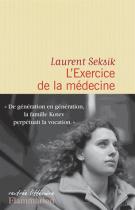lisez le premier chapitre de L'exercice de la médecine (parution le 2015-08-19)