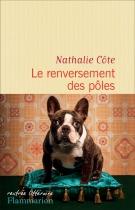 Le renversement des pôles - Nathalie Côte