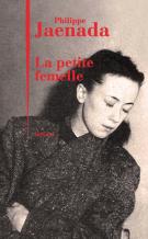 La petite femelle - Philippe Jaenada