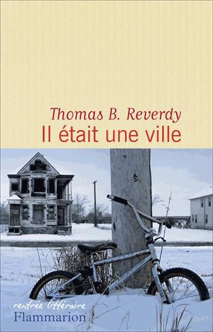 Il était une ville de Thomas B. Reverdy