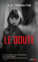 lisez le premier chapitre de Le doute (parution le 2015-09-03)