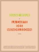 La carte des Mendelssohn - Diane Meur