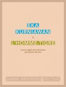 L'homme-tigre - Eka Kurniawan