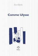 Comme Ulysse - Lise Charles