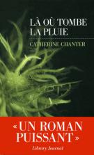lisez le premier chapitre de Là où tombe la pluie (parution le 2015-08-20)