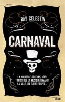 lisez le premier chapitre de Carnaval (parution le 2015-05-15)