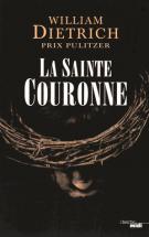 lisez le premier chapitre de La Sainte Couronne (parution le 2015-06-11)