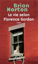 lisez le premier chapitre de La vie selon Florence Gordon (parution le 2015-08-27)