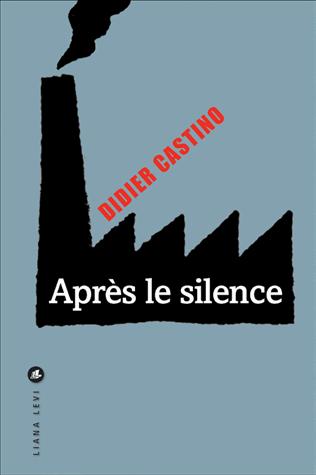 Après le silence de Didier Castino