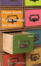 lisez le premier chapitre de Si j'ai bonne mémoire (parution le 2015-04-02)
