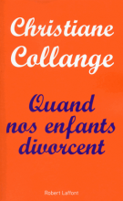 Quand nos enfants divorcent - Christiane Collange