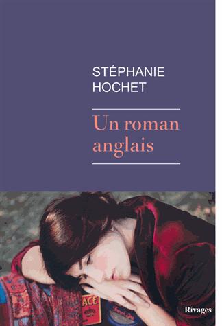 Un roman anglais de Stéphanie Hochet