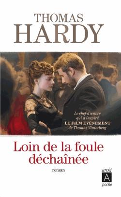 Loin de la foule déchaînée de Thomas Hardy