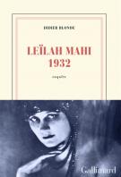 Leïlah Mahi 1932 - Didier Blonde