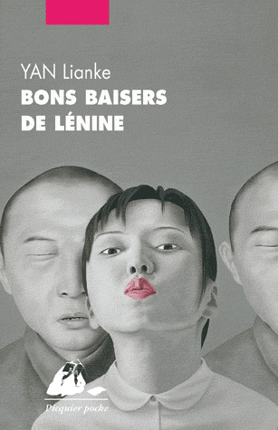 Bons baisers de Lénine de Lianke Yan