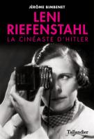 lisez le premier chapitre de Leni Riefenstahl  - La cinéaste d'Hitler (parution le 2015-09-24)