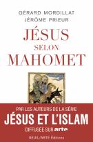 lisez le premier chapitre de Jésus selon Mahomet (parution le 2015-11-12)