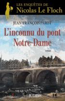 lisez le premier chapitre de L'inconnu du pont Notre-Dame  - Les enquêtes de Nicolas Le Floch (parution le 2015-10-14)
